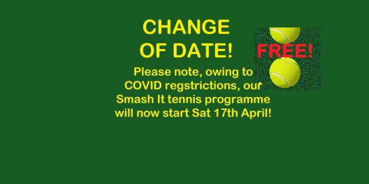 Smash It – Change of Date!