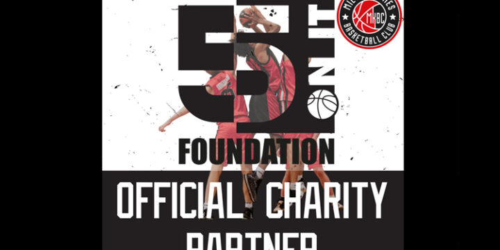 5 ON IT FOUNDATION ARE EXCITED TO PARTNER WITH MK BASKETBALL!